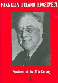 Franklin Delano Roosevelt: President of the 20th Century - (Region 1 Import DVD)