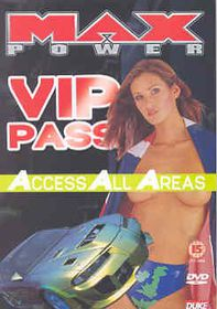 Max Power-Vip Pass - (Import DVD)