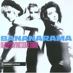 Bananarama - Really Sayin' Something (CD)