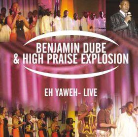 Dube Benjamin - Eh Yaweh - Live (CD)
