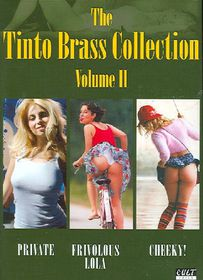 The Tinto Brass Collection, Volume II Uncut & Uncensored