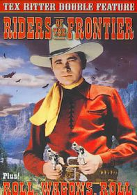 Roll, Wagons, Roll/Riders of the Frontier - (Region 1 Import DVD)