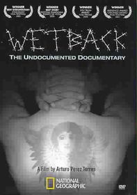 Wetback:Undocumented Documentary - (Region 1 Import DVD)