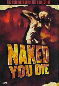 Naked You Die - (Region 1 Import DVD)