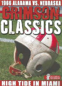 Crimson Classics: 1966 Alabama Vs. Nebraska - (Region 1 Import DVD)