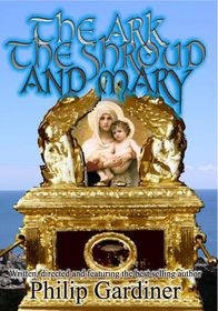 Ark, The Shroud and Mary: Gateway into a Quantum World - (Region 1 Import DVD)