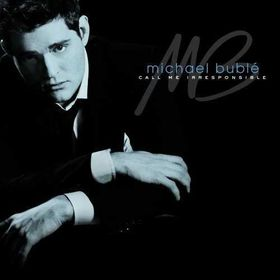 Michael Buble - Call Me Irresponsible (CD)