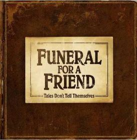 Funeral For A Friend - Tales Don't Tell Themselves (CD)