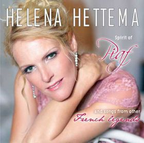 Hettema Helena - The Spirit Of Edith Piaf & Other Great French Legends (CD)