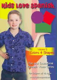Kids Love Spanish Vol 5: Colors & Shapes - (Region 1 Import DVD)