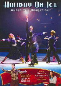 Holiday on Ice:Under the Desert Sky - (Region 1 Import DVD)