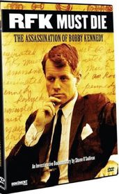RFK Must Die! The Assassination Of Bobby Kennedy - (Region 1 Import DVD)