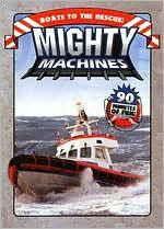 Mighty Machines:Boats to the Rescue - (Region 1 Import DVD)