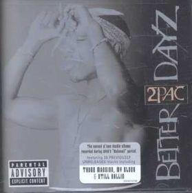 2 Pac - Better Dayz (CD)