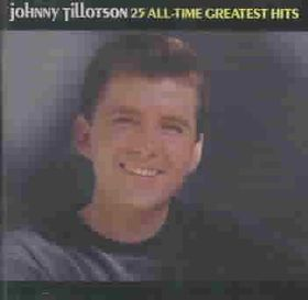 Johnny Tillotson - 25 All - Time Greatest Hits (CD)