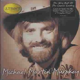 Michael Murphey Martin - Ultimate Collection (CD)