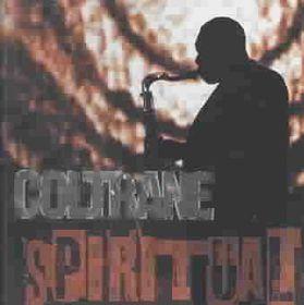 John Coltrane - Spiritual (CD)