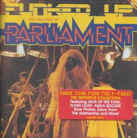 Parliament - Get Funked Up - Very Best Of Parliament (CD)