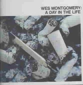 Wes Montgomery - A Day In The Life (CD)