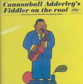 Adderley Cannonball - Fiddler On The Roof (CD)