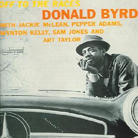 Byrd Donald - Off To The Races (CD)