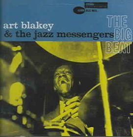 Blakey Art/jazz Messenge - The Big Beat - Remastered (CD)