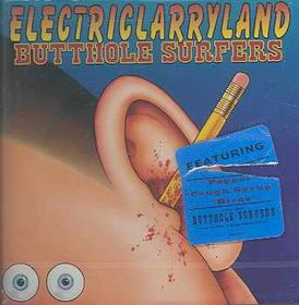 Butthole Surfers - Electriclarryland (CD)