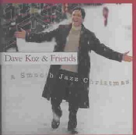 Dave Koz - A Smooth Jazz Christmas (CD)