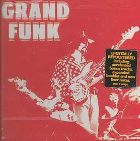 Grand Funk Railroad - Grand Funk - Remastered (CD)