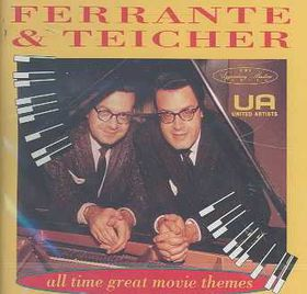 Ferrante & Teicher - All - Time Great Movie Themes (CD)