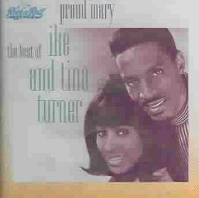 Ike Turner & Tina - Proud Mary - Best Of Ike & Tina Turner (CD)