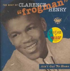 Ain't Got No Home Best of Clarence - (Import CD)