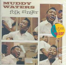 Muddy Waters - Folk Singer (CD)