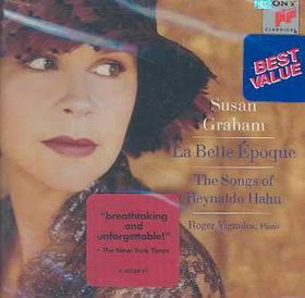 Susan Graham / Vignoles - La Belle Epoque - Songs Of Hahn (CD)