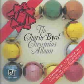 Charlie Byrd Christmas Album - (Import CD)