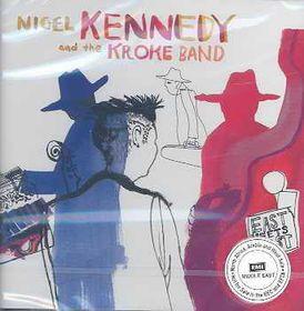 Kennedy N/kroke Group - East Meets West (CD)