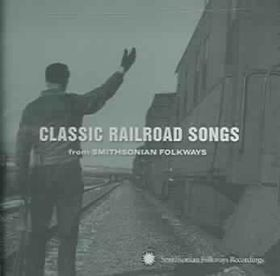 Classic Railroad Songs from Smithsoni - (Import CD)