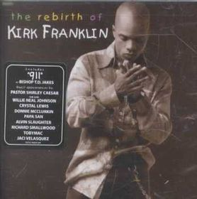 Kirk Franklin - Rebirth Of Kirk Franklin - Live (CD)