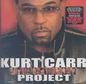 Carr, Kurt (2005) - One Church (CD)