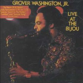 Grover Washington Jr. - Live At The Bijou (CD)