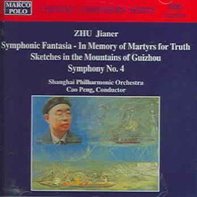 Zhu-Symphony 4 - Sym.Fantasia,Martyrs,Sketches (CD)