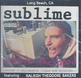 Sublime - Robbin' The Hood (CD)