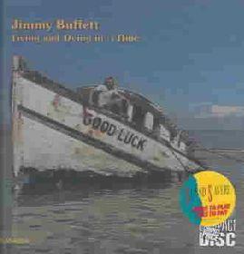 Jimmy Buffett - Living & Dying In 3 / 4 Time (CD)