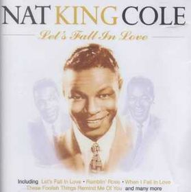 Nat King Cole - Let's Fall In Love (CD)