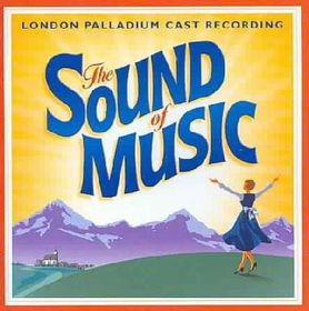 Sound Of Music-london Palladium Cast Album 2006 - Sound Of Music - London Palladium Cast Album 2006 (CD)