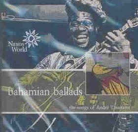 Bahamian Ballads - Bahamian Ballads - Songs Of Andre Toussaint (CD)