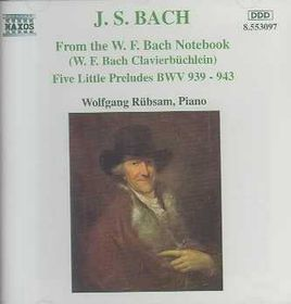 Wolfgang Rubsam - W. F. Bach Notebook / 5 Little Preludes (CD)