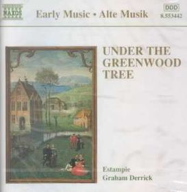 Estampie/Graham Derrick - Under The Greenwood Tree (CD)