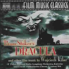 Kilar Wojciech - Bram Stoker's Dracula And Other Film Mus (CD)