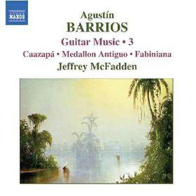 Barrios - Barrios: Guitar Music Vol 3 (CD)